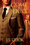 Come to Dust  (Inspector Raft Mystery, #3)