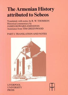 Armenian History Attributed to Sebeos