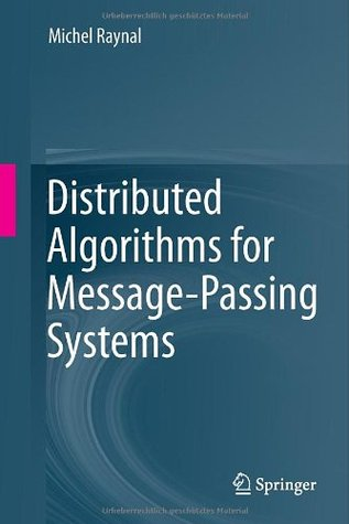 Distributed Algorithms for Message-Passing Systems