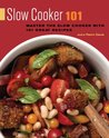 Slow Cooker 101: Master the Slow Cooker with 101 Great Recipes