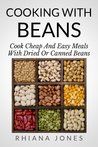 Cooking with Beans (Frugal Living Academy)