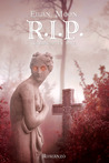 R.I.P. Requiescat In Pace by Eilan Moon