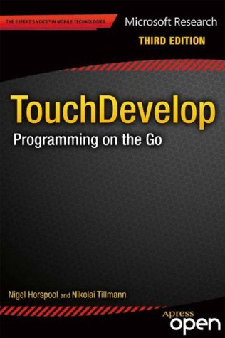 TouchDevelop: Programming on the Go (The Expert's Voice)