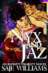 Nyx and Jaz (The Infinity Project; Infinity: Prime)