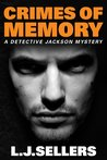 Crimes of Memory (Detective Jackson Mystery, #8)