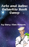 Arlo and Jake: Galactic Boot Camp