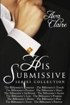 The His Submissive Series Complete Collection (His Submissive, #1-12)