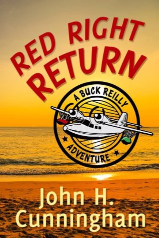 Red Right Return (Buck Reilly Adventure #1)