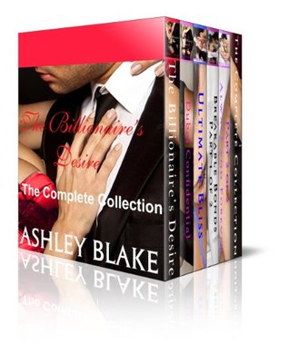 Boxed Set:  The Billionaire's Desire Complete Collection (Books 1-3 and Bonus Books 1 and 2) (Submitting to the Billionaire)
