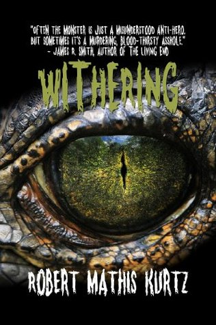 Withering: A Horror Novel