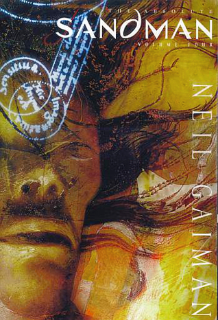 The Absolute Sandman, Volume Four by Neil Gaiman