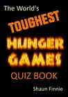 The World's Toughest Hunger Games Quiz Book