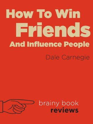 Review: How to Win Friends and Influence People - The ...