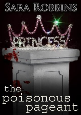 The Poisonous Pageant (Events To Die For Series)
