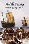 Sold into Slavery: The Middle Passage, The Story of Adaku Part II