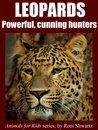 Children's book: Leopard facts and pictures (Animals for Kids)