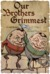 Our Brothers Grimmest by Eric C. Wilder