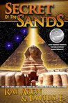 Secret of the Sands, 2009 ReadersFavorite.com 'Fiction-Mystery' Silver Medalist, SECOND EDITION (Secret of the Sands series Book 1)