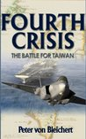 Fourth Crisis: The Battle for Taiwan
