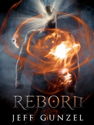 Reborn (The Legend of the Gate Keeper, #4)