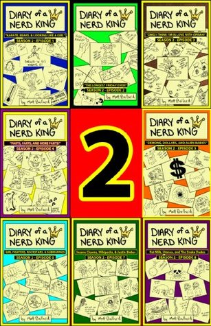 Diary of a Nerd King #2: The Complete 2nd Season - Episodes 1 to 8