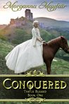 Conquered (Thrice Blessed, #1)