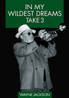 In My Wildest Dreams - Take 3 (Volume 3)