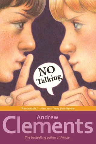 No Talking by Andrew Clements — Reviews, Discussion, Bookclubs, Lists