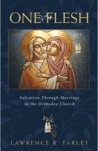 One Flesh: Salvation through Marriage in the Orthodox Church