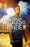 Wings of Thunder (The Thunderbird Legacy, Book 2)
