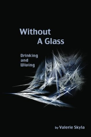 Without a Glass