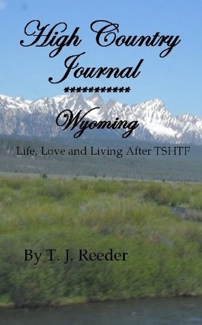 High Country Journal.....Wyoming