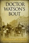 Doctor Watson's Bout