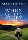 When God's Story Becomes Your Story