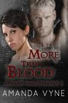 More Than Blood (Arcane Crossbreeds #1)