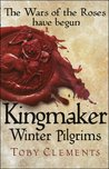 Kingmaker by Toby Clements