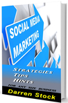 SOCIAL MEDIA MARKETING Strategies, Tips, Hints For Any Size Business