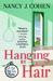 Hanging by a Hair by Nancy J. Cohen