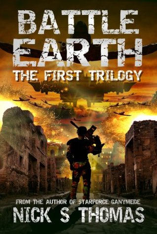 Battle Earth: The First Trilogy (Books 1-3)