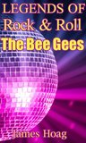 Legends of Rock & Roll - The Bee Gees