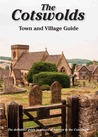 The Cotswolds, Town and Village guide