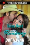 The Texas Brat and The Runaway