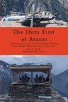 The Dirty First at Aranas (Afghanistan War Series)