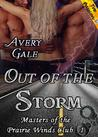 Out of the Storm (Masters of the Prairie Winds Club, #1)