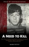 A Need to Kill: The True-Crime Account of John Joubert, Nebraska's Most Notorious Serial Child Killer