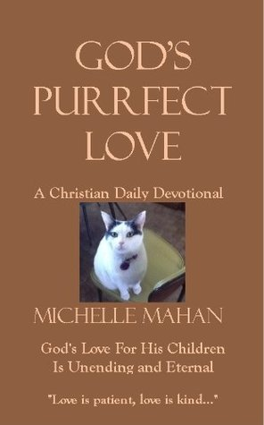 God's Purrfect Love: A Christian Daily Devotional