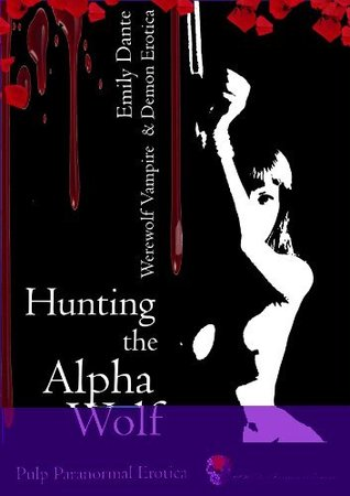 Hunting The Alpha Wolf