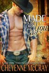 Made for You (Riding Tall, #8)