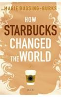 How starbucks changed the world