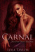 Carnal by Lola Taylor